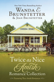 Twice as Nice Amish Romance Collection : Featuring Two Delightful Stories, EPUB eBook
