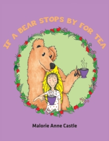 IF A BEAR STOPS BY FOR TEA, Paperback Book