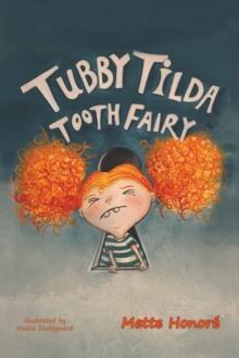Tubby Tilda Tooth Fairy, Paperback / softback Book