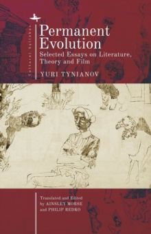 Permanent Evolution : Selected Essays on Literature, Theory and Film, EPUB eBook