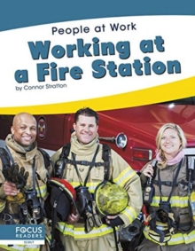 People at Work: Working at a Fire Station, Hardback Book