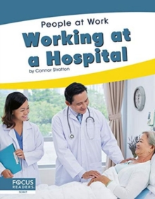 People at Work: Working at a Hospital, Hardback Book