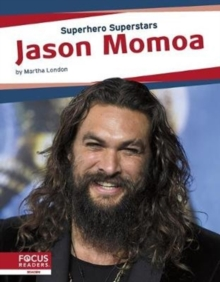 Superhero Superstars: Jason Momoa, Hardback Book