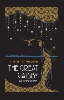 The Great Gatsby and Other Works, Hardback Book