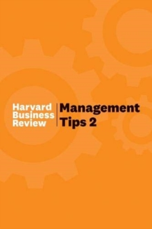 Management Tips 2 : From Harvard Business Review, Hardback Book