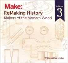 Remaking History : Makers of the Modern World Volume 3, Paperback Book