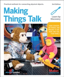 Making Things Talk, 3e, Paperback / softback Book