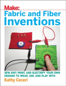 Fabric and Fiber Inventions, Paperback Book