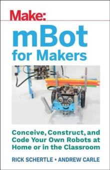 mBot for Makers, Paperback Book