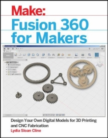 Fusion 360 for Makers, Paperback / softback Book