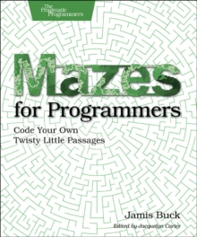 Mazes for Programmers, Paperback Book