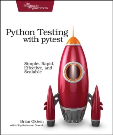 Python Testing with pytest, Paperback Book