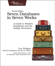Seven Databases in Seven Weeks 2e, Paperback Book
