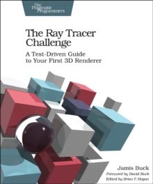 The Ray Tracer Challenge, Paperback / softback Book