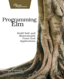 Programming Elm, Paperback / softback Book