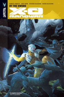 X-O Manowar Vol. 1: By the Sword TPB, EPUB eBook