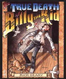 The True Death Of Billy The Kid, Hardback Book