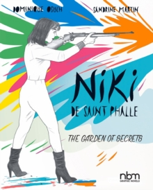 Niki De Saint Phalle : The Garden of Secrets, Hardback Book