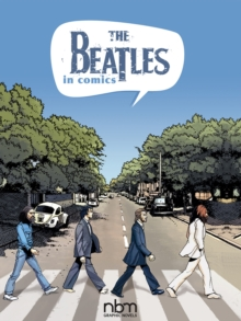 The Beatles In Comics!, Hardback Book