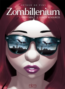 Zombillenium Vols. 1-2 : Vol. 1: Gretchen & Vol. 2: Human Resources, Hardback Book