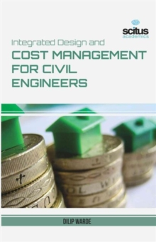 Integrated Design and Cost Management for Civil Engineering, Hardback Book