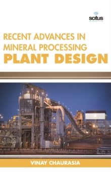 Recent Advances in Mineral Processing Plant Design, Hardback Book
