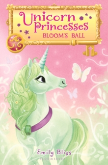 Unicorn Princesses 3: Bloom's Ball, EPUB eBook