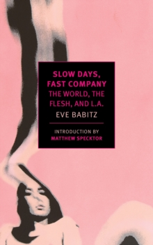 Slow Days, Fast Company, Paperback / softback Book