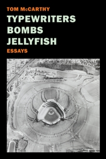 Typewriters, Bombs, Jellyfish, Paperback Book