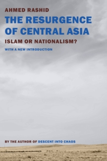 The Resurgence Of Central Asia, Paperback Book