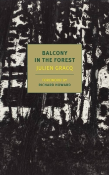 A Balcony In The Forest, Paperback Book