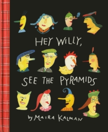 Hey Willy, See The Pyramids, Hardback Book