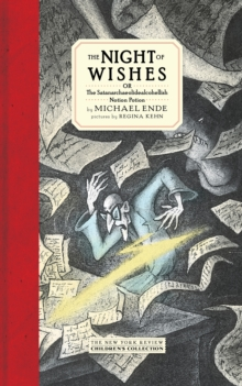 The Night Of Wishes : Or The Satanarchaeolidealcohellish Notion Potion, Hardback Book