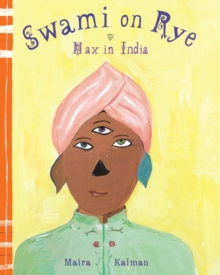 Swami On Rye : Max In India, Hardback Book