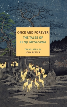 Once And Forever : The Tales of Kenji Miyazawa, Paperback / softback Book