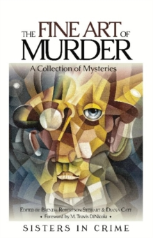 Fine Art of Murder : A Collection of Short Stories, Paperback Book