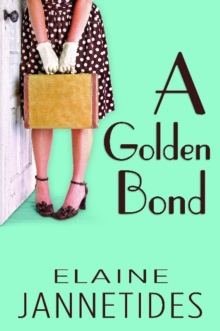 Golden Bond, Paperback / softback Book
