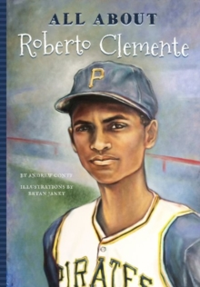 All About Roberto Clemente, Paperback Book