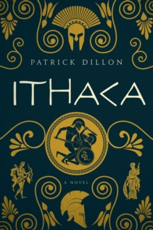 Ithaca - A Novel of Homer`s Odyssey, Hardback Book