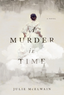 A Murder in Time - A Novel, Paperback Book
