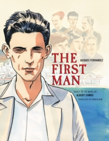 The First Man : The Graphic Novel, Hardback Book