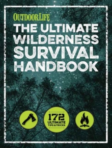 The Ultimate Wilderness Survival Handbook, Paperback Book