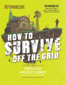 How to Survive off the Grid, Paperback / softback Book