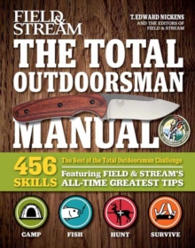 The Best of The Total Outdoorsman : 501 Essential Tips and Tricks, Paperback Book