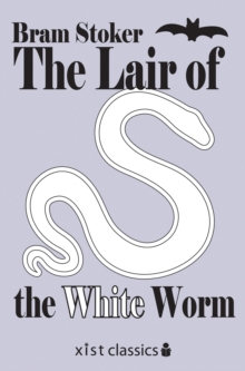 The Lair of the White Worm, EPUB eBook