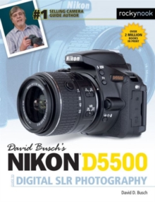 David Busch's Nikon D5500 Guide to Digital Slr Photography, Paperback Book