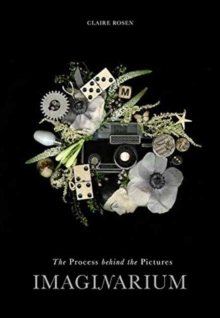 Imaginarium : The Process Behind the Picture, Hardback Book