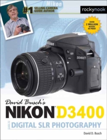 David Busch's Nikon D3400 Guide to Digital SLR Photography, Paperback Book