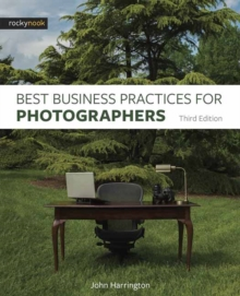 Best Business Practices for Photographers, Paperback Book