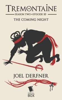 The Coming Night (Tremontaine Season 2 Episode 10), EPUB eBook